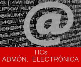 TIC'S y Administración Electrónica